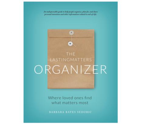 The LastingMatters™ Organizer